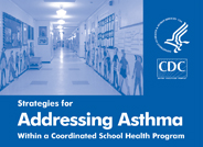 Addressing Asthma in School Health Programs