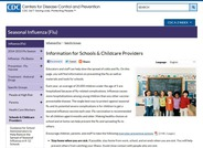 The focus of this Center for Disease Control and Prevention webpage is Influenza (flu) information for schools and childcare providers.