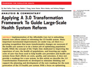 Applying a 3.0 Transformation Framework to Guide Large-Scale Health System Reform