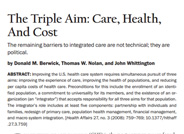 The Triple Aim: Care, Health and Cost