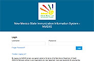 The New Mexico Statewide Immunization Information System (NMSIIS) is a computerized Internet database application that was developed to record and track immunization dates of New Mexico State's children and adults, providing assistance for keeping everyone on track for their recommended immunizations.
