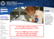 The mission of the National Registry of Emergency Medical Technicians is to serve as the national emergency medical services certification organization by providing a valid, uniform process to assess the knowledge and skills required for competent practice by emergency medical services professionals throughout their careers and by maintaining a registry of certification status.