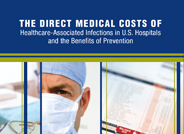 Direct Medical Costs of Healthcare-Associated Infections in US Hospitals and the Benefits of Prevention
